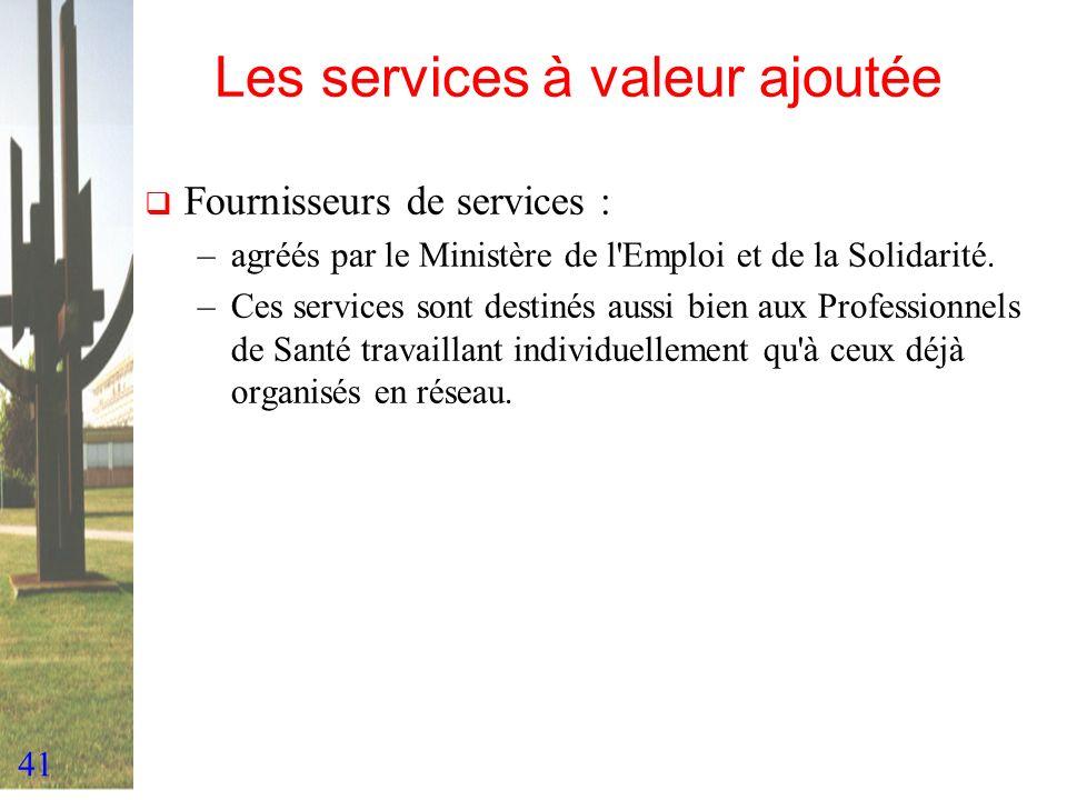 Les services à valeur ajoutée