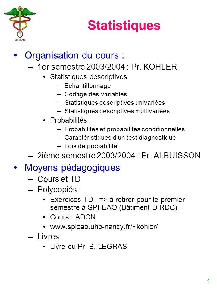 Statistiques Organisation du cours : Moyens pédagogiques