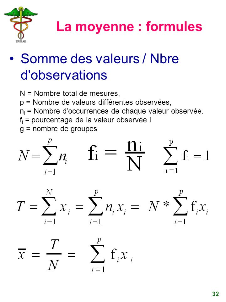 Somme des valeurs / Nbre d observations