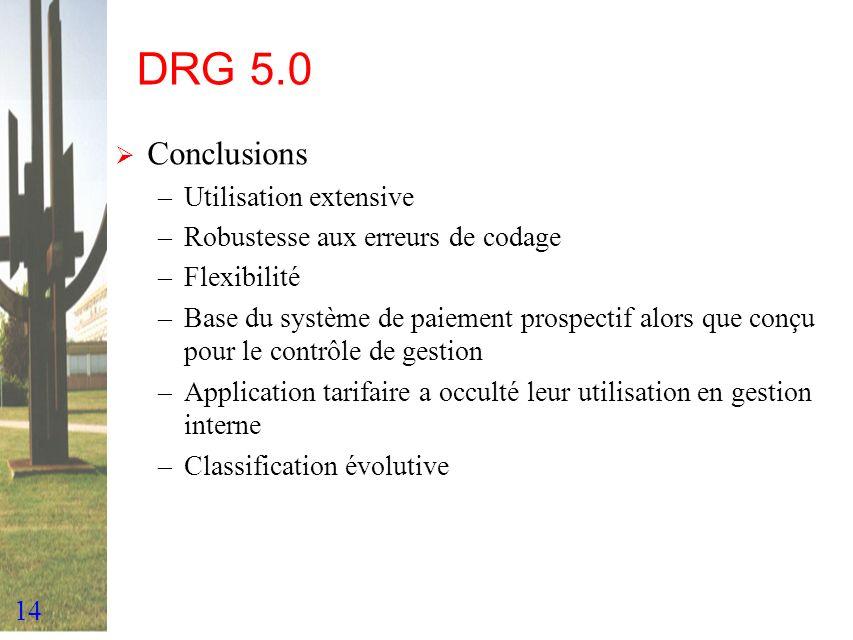 DRG 5.0 Conclusions Utilisation extensive