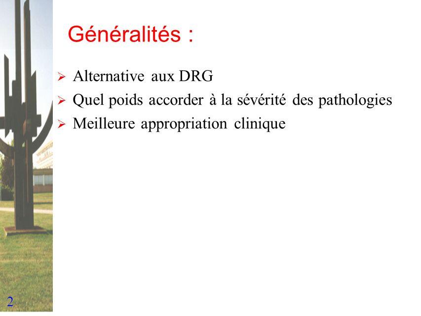 Généralités : Alternative aux DRG