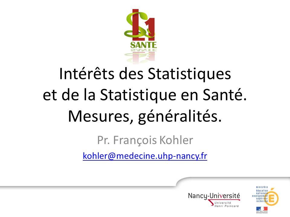 Pr. François Kohler kohler@medecine.uhp-nancy.fr