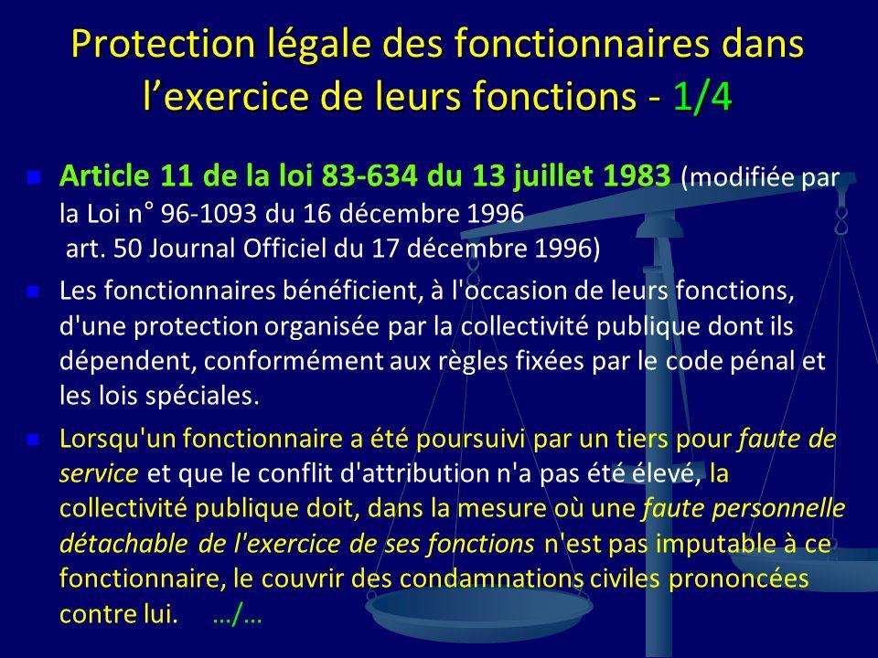 Protection légale des fonctionnaires dans l'exercice de leurs fonctions - 1/4