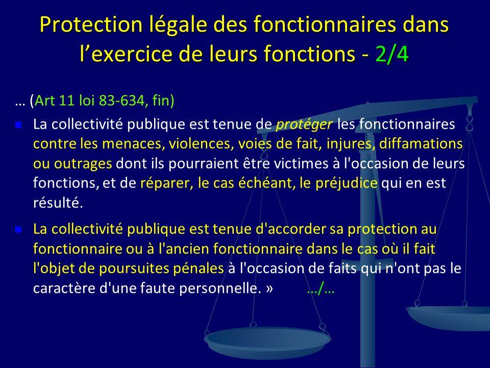 Protection légale des fonctionnaires dans l'exercice de leurs fonctions - 2/4