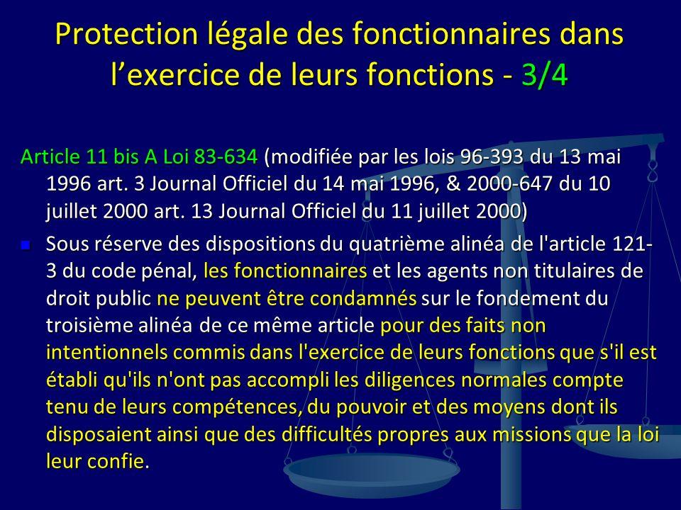 Protection légale des fonctionnaires dans l'exercice de leurs fonctions - 3/4