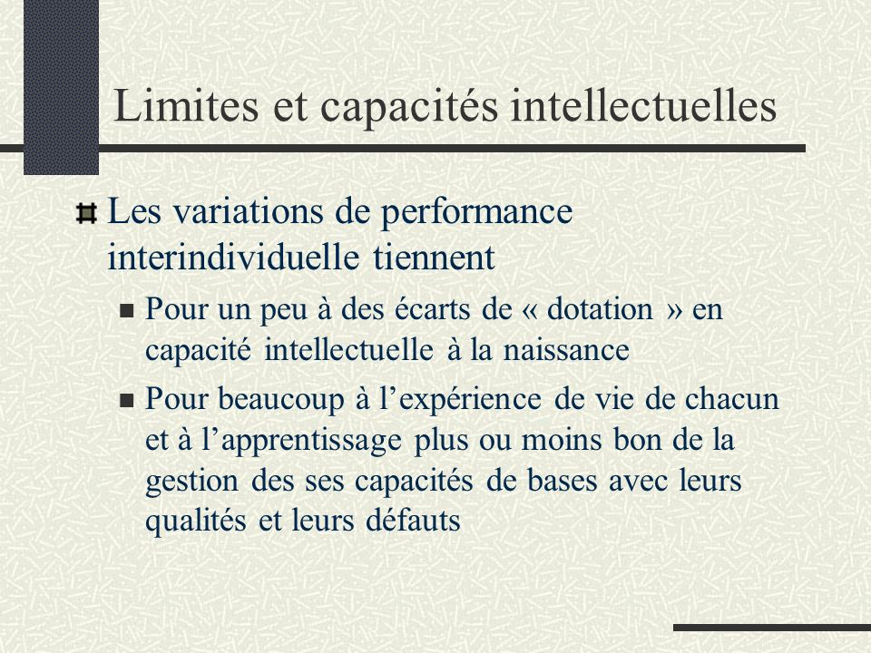 Limites et capacités intellectuelles