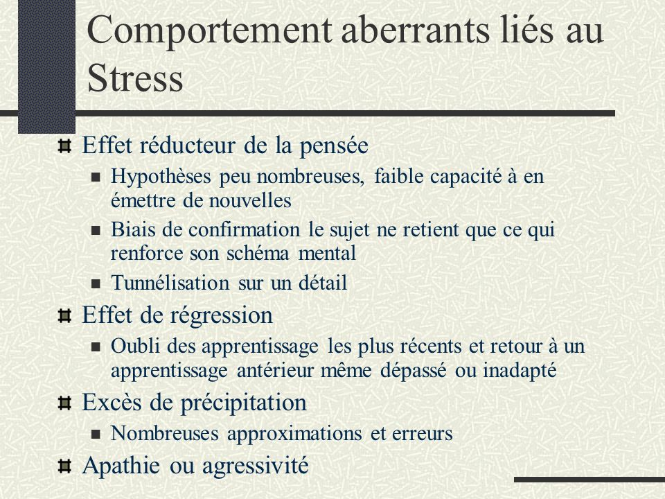 Comportement aberrants liés au Stress