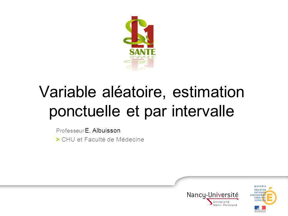 Variable aléatoire, estimation ponctuelle et par intervalle