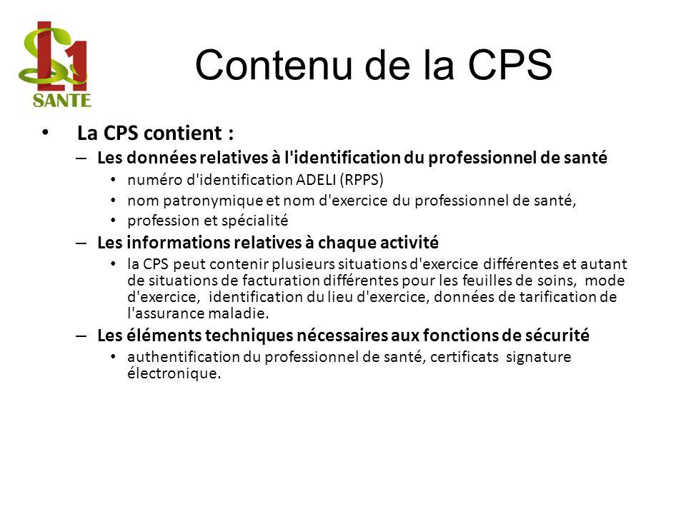 Contenu de la CPS La CPS contient :