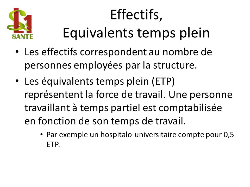 Effectifs, Equivalents temps plein