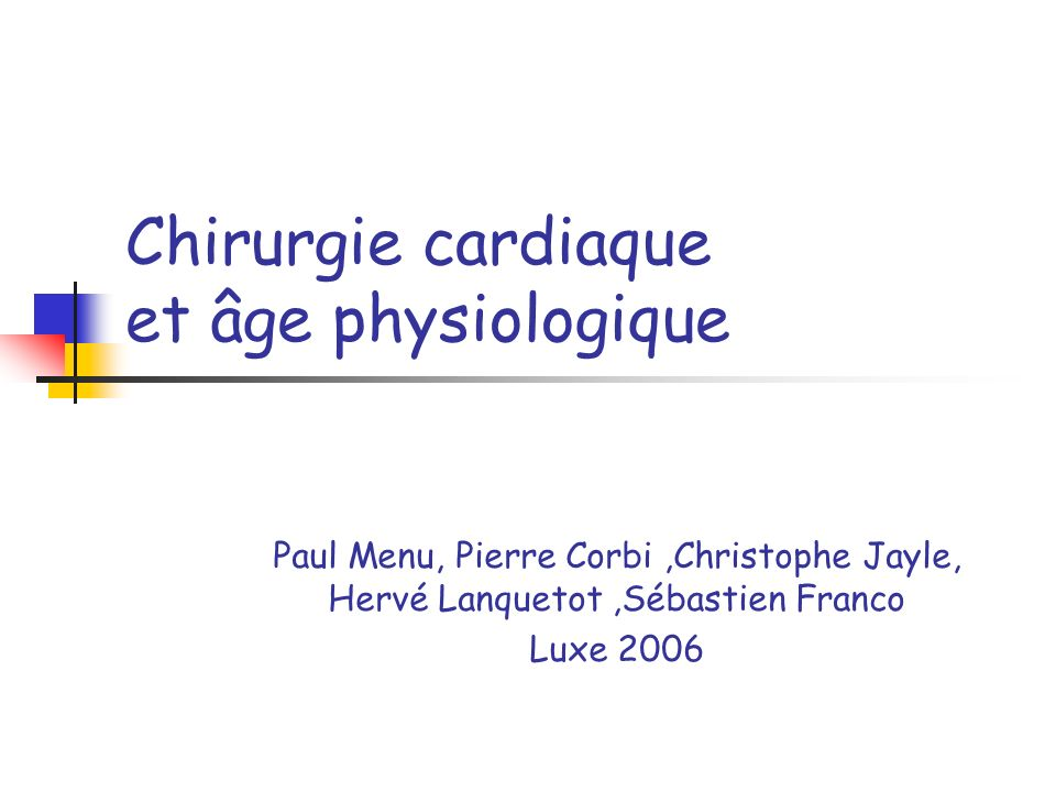 Chirurgie cardiaque et âge physiologique