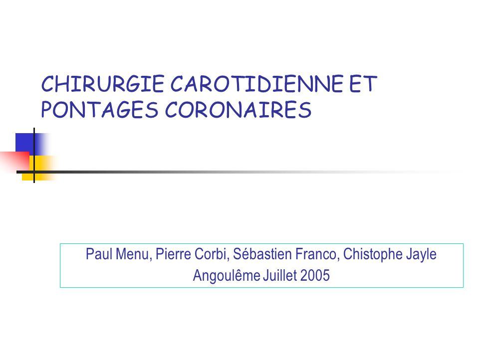 CHIRURGIE CAROTIDIENNE ET PONTAGES CORONAIRES