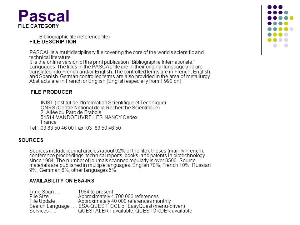 Pascal FILE CATEGORY. Bibliographic file (reference file) FILE DESCRIPTION.