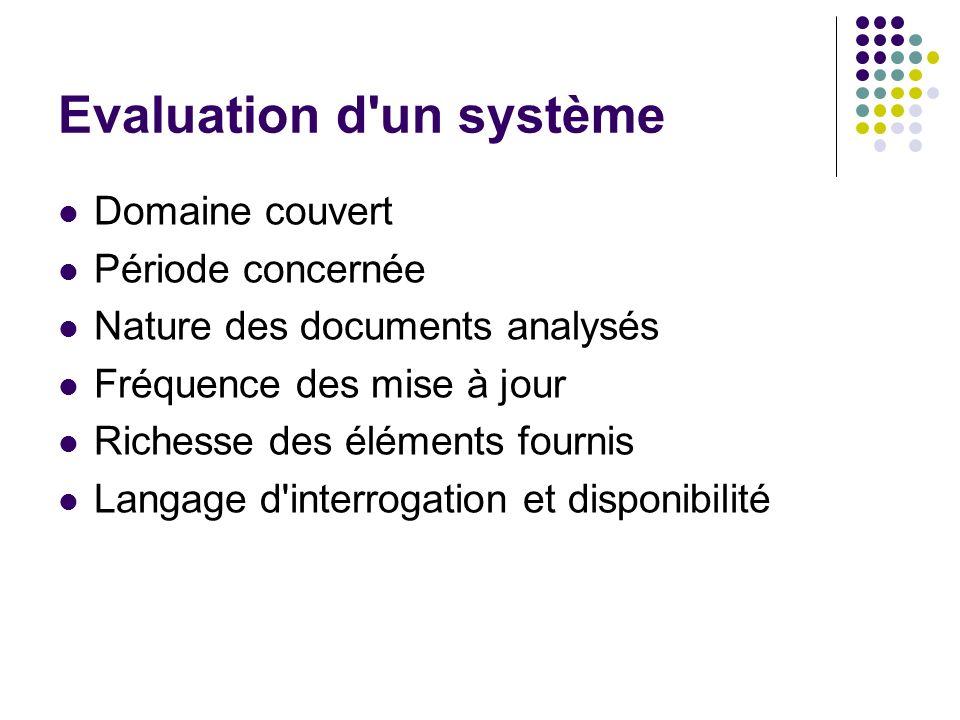Evaluation d un système