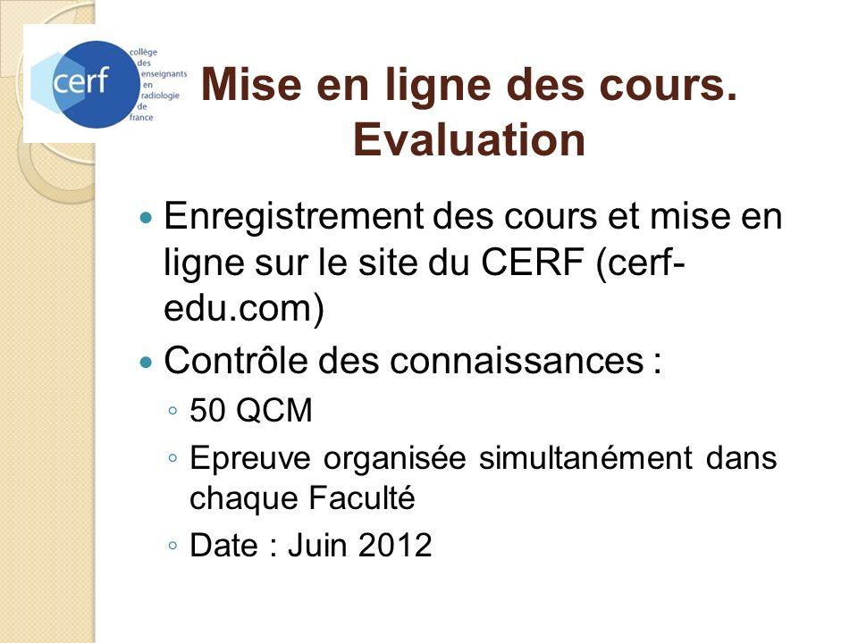 Mise en ligne des cours. Evaluation