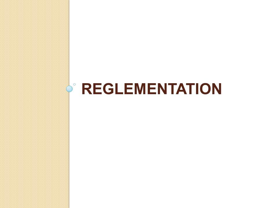 reglementation Dans cette introduction je voudrais également aborder quelques points de réglementation qui seront détaillés par la suite.