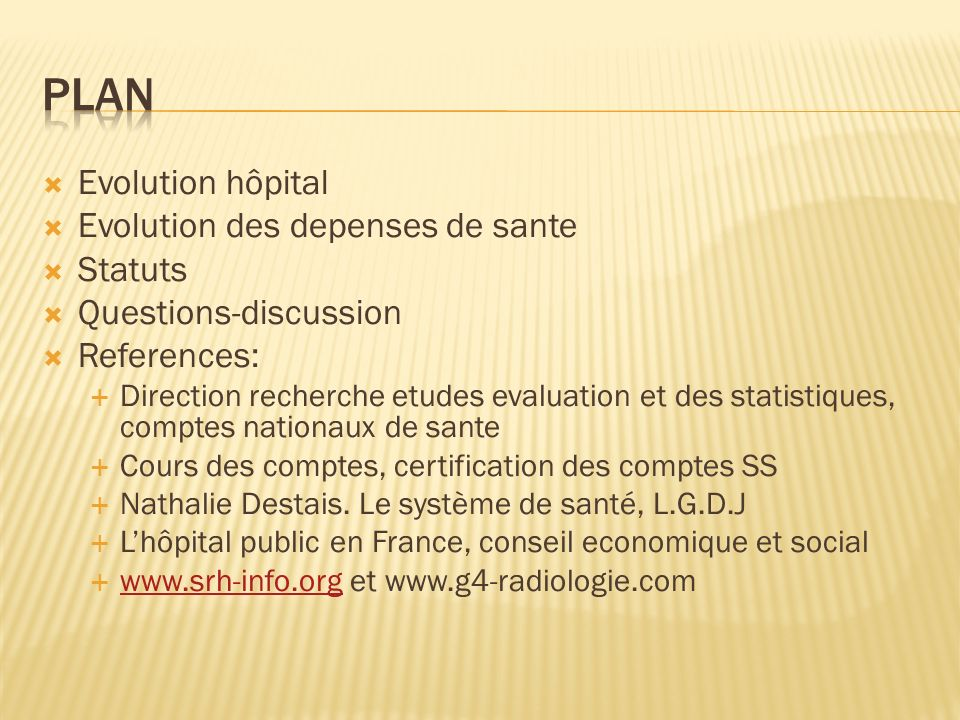 Plan Evolution hôpital Evolution des depenses de sante Statuts