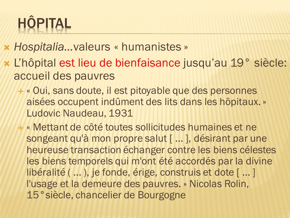 Hôpital Hospitalia…valeurs « humanistes »