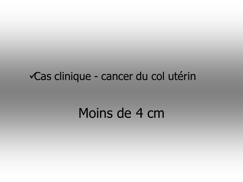 Cas clinique - cancer du col utérin