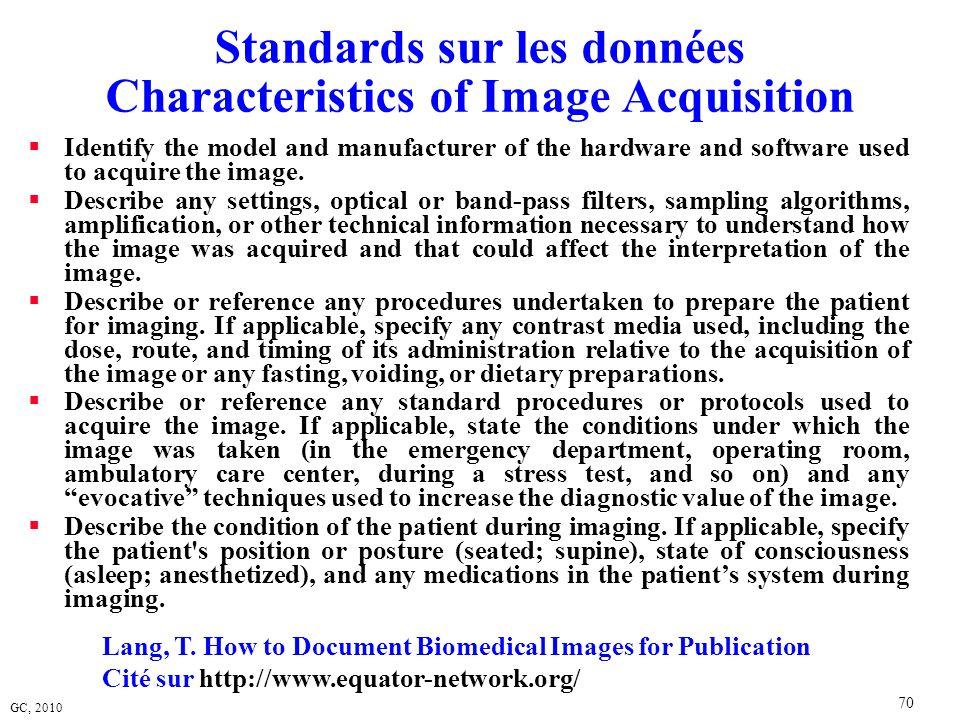 Standards sur les données Characteristics of Image Acquisition