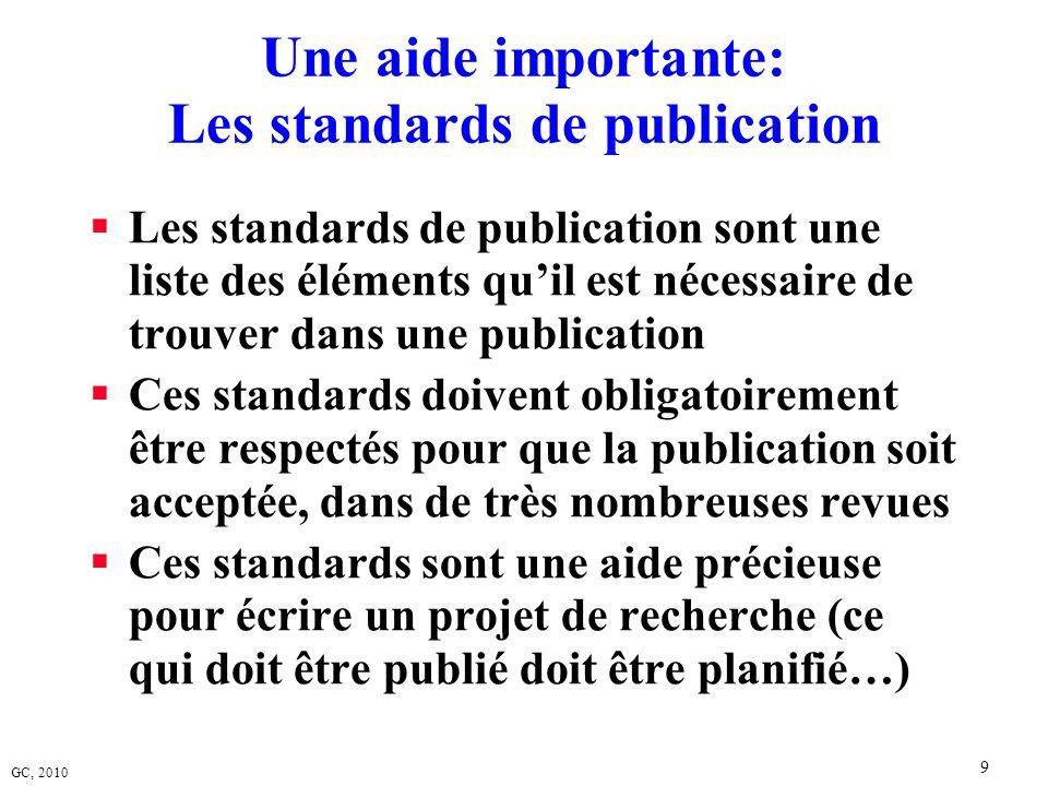 Une aide importante: Les standards de publication