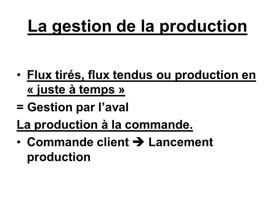 La gestion de la production