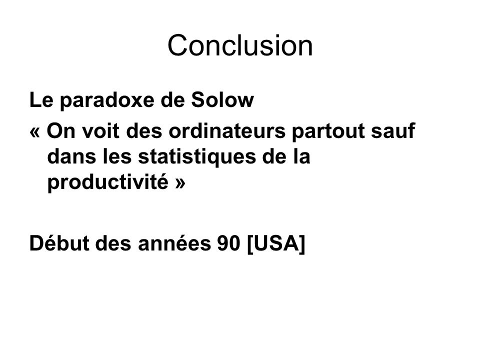 Conclusion Le paradoxe de Solow