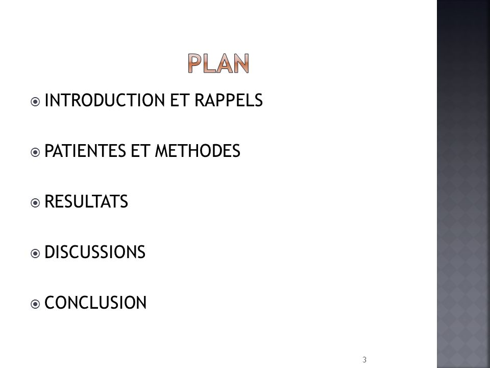 PLAN INTRODUCTION ET RAPPELS PATIENTES ET METHODES RESULTATS