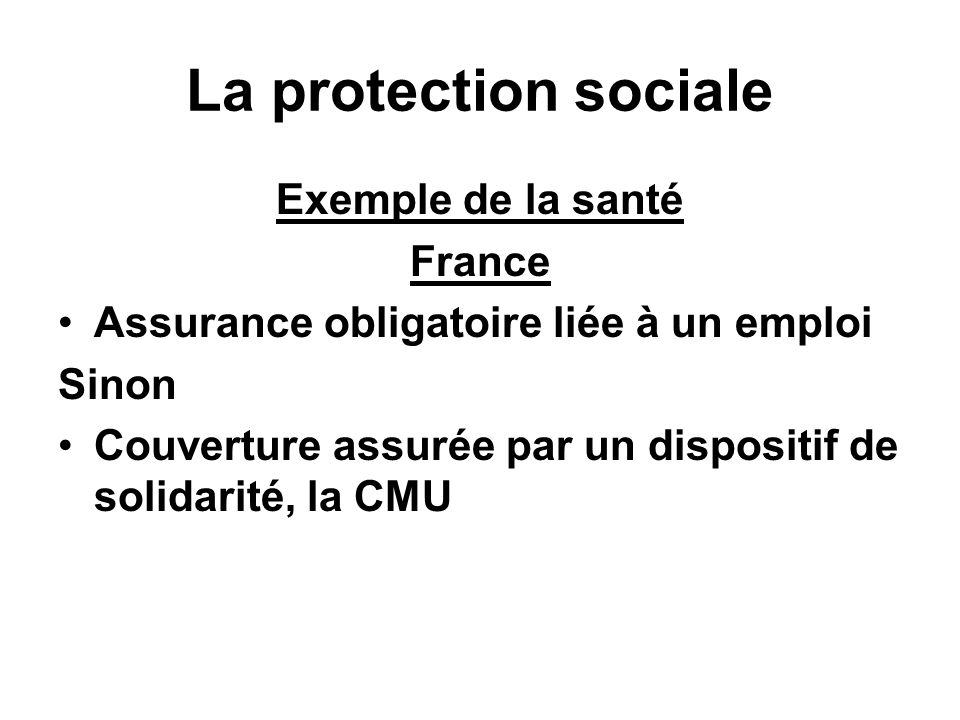 La protection sociale Exemple de la santé France