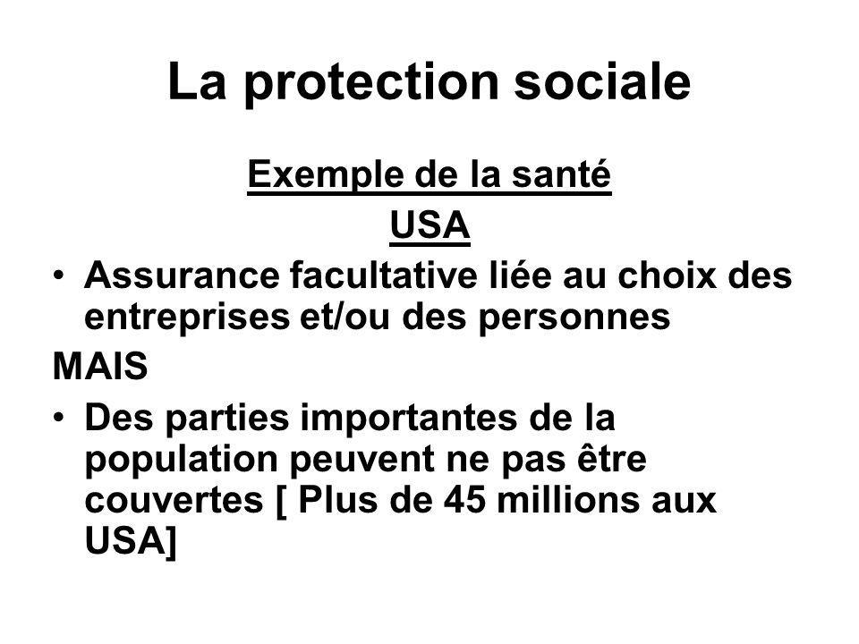 La protection sociale Exemple de la santé USA