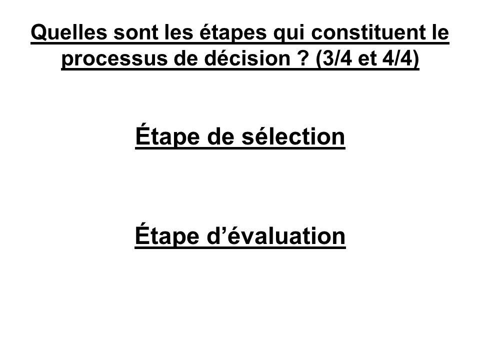 Étape de sélection Étape d'évaluation