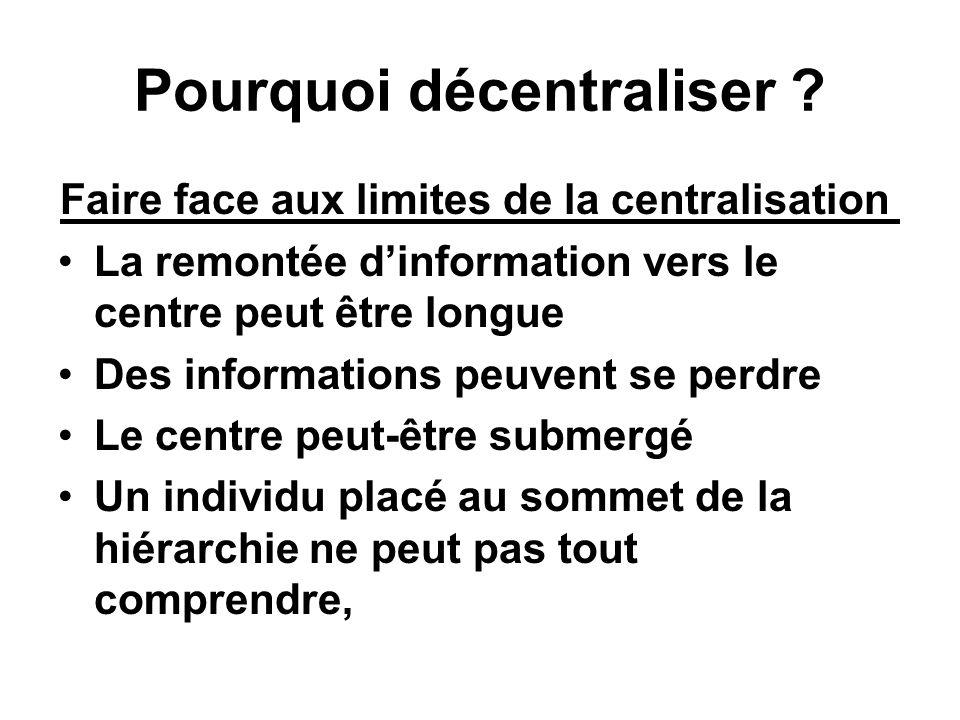 Pourquoi décentraliser