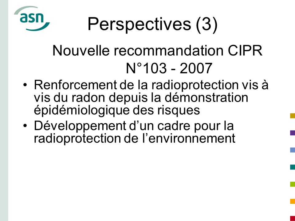 Perspectives (3) Nouvelle recommandation CIPR N°103 - 2007