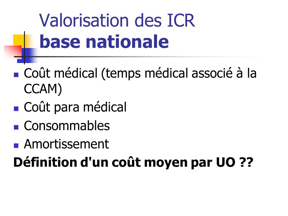 Valorisation des ICR base nationale