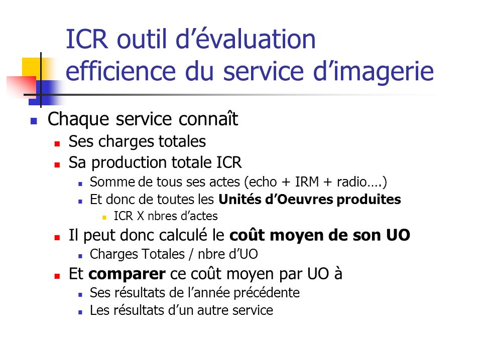 ICR outil d'évaluation efficience du service d'imagerie