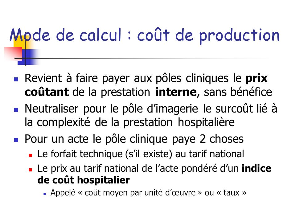 Mode de calcul : coût de production