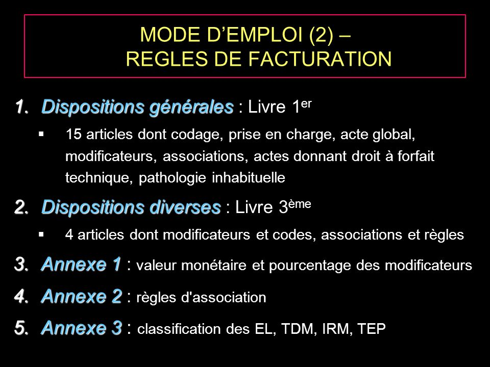 MODE D'EMPLOI (2) – REGLES DE FACTURATION