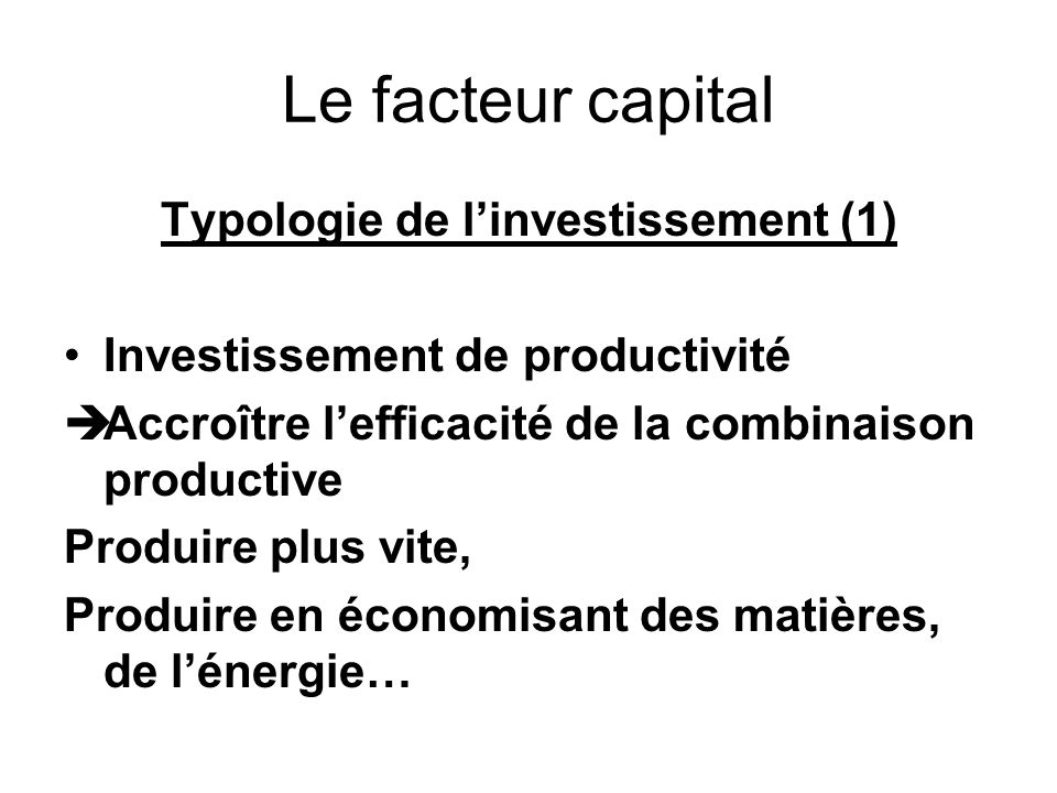 Typologie de l'investissement (1)