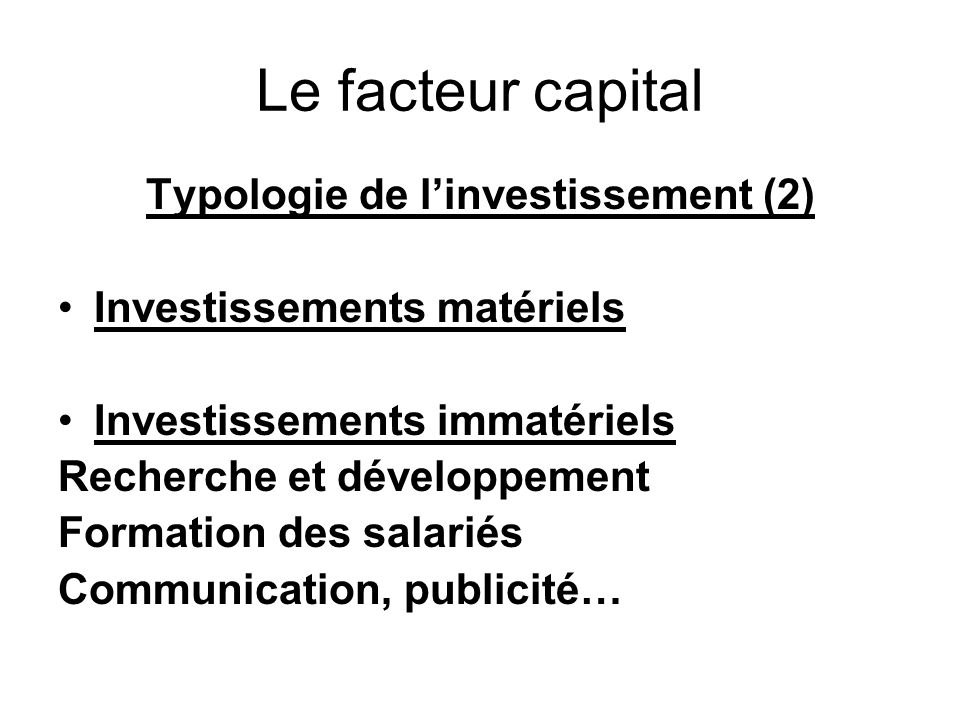 Typologie de l'investissement (2)