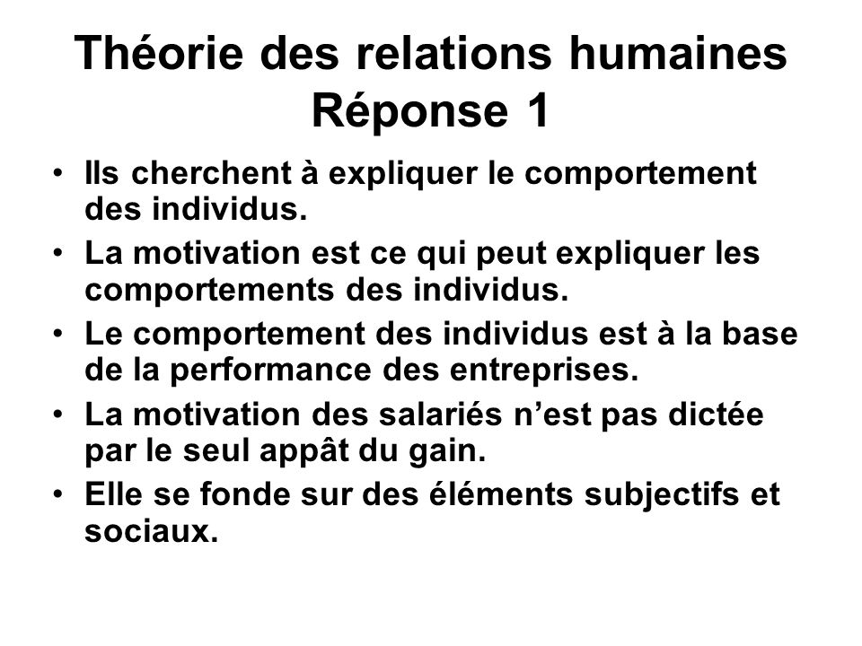 Théorie des relations humaines Réponse 1