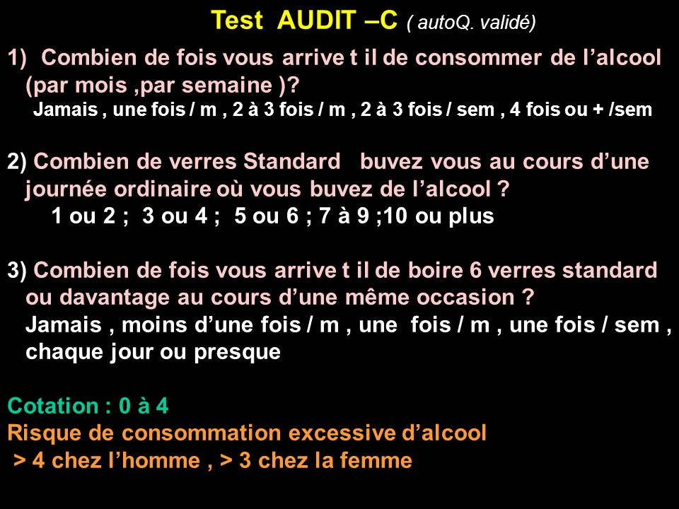 Test AUDIT –C ( autoQ. validé)