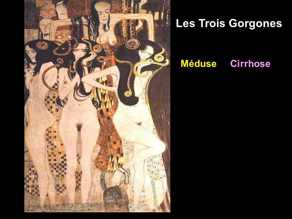 Les Trois Gorgones Méduse Cirrhose