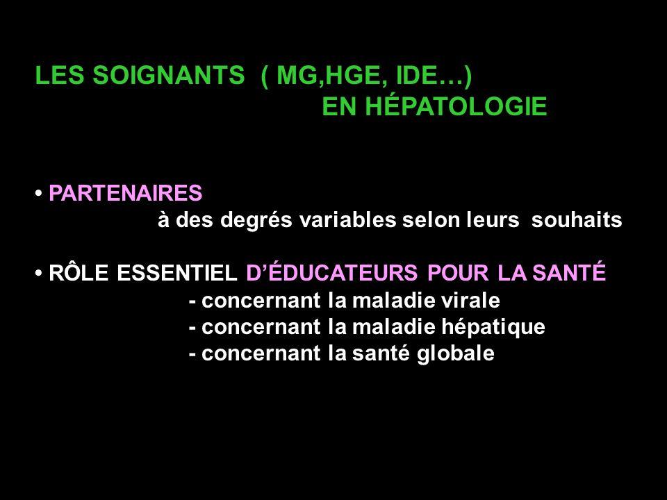 LES SOIGNANTS ( MG,HGE, IDE…) EN HÉPATOLOGIE