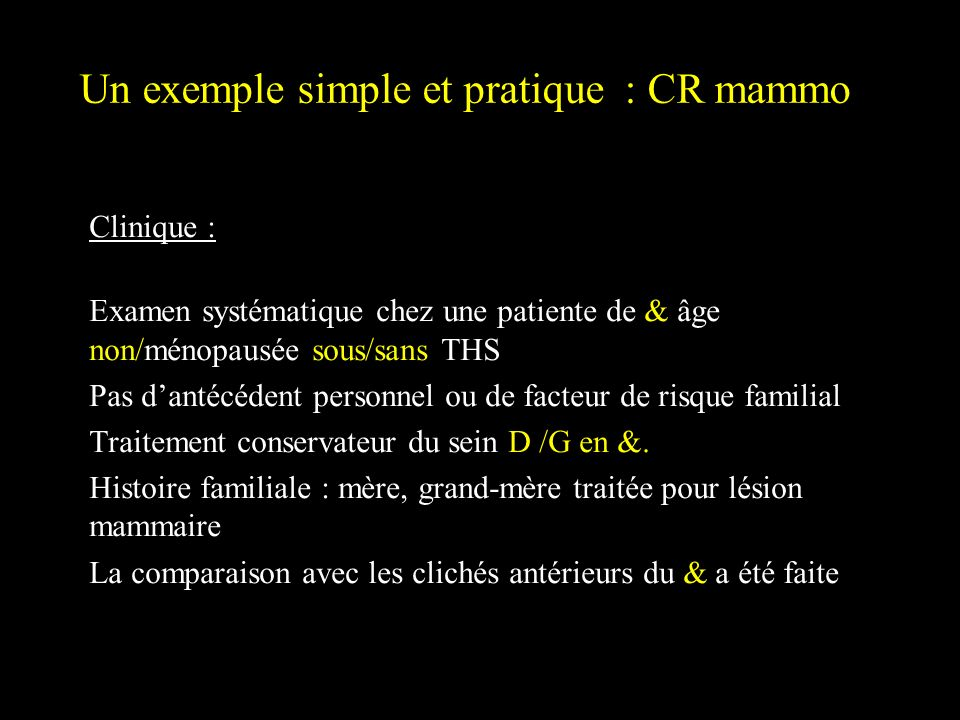 Un exemple simple et pratique : CR mammo