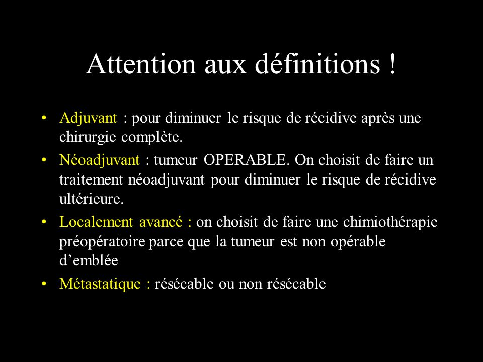Attention aux définitions !