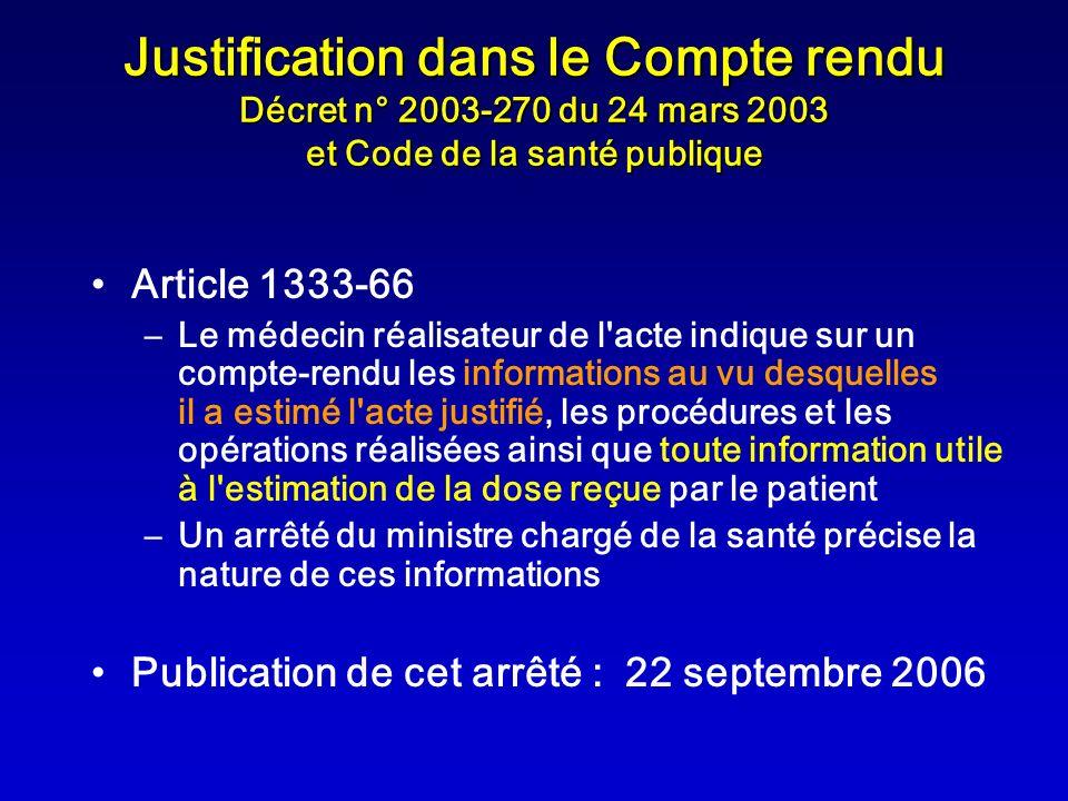 Justification dans le Compte rendu Décret n° 2003-270 du 24 mars 2003 et Code de la santé publique