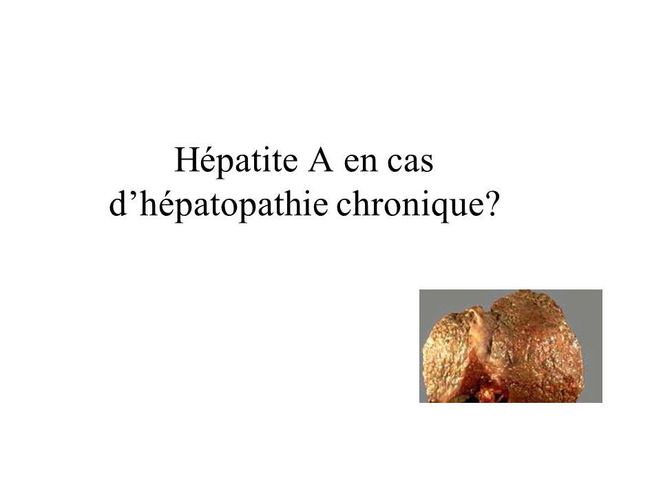 Hépatite A en cas d'hépatopathie chronique