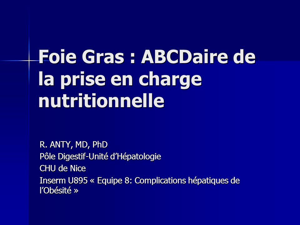 Foie Gras : ABCDaire de la prise en charge nutritionnelle
