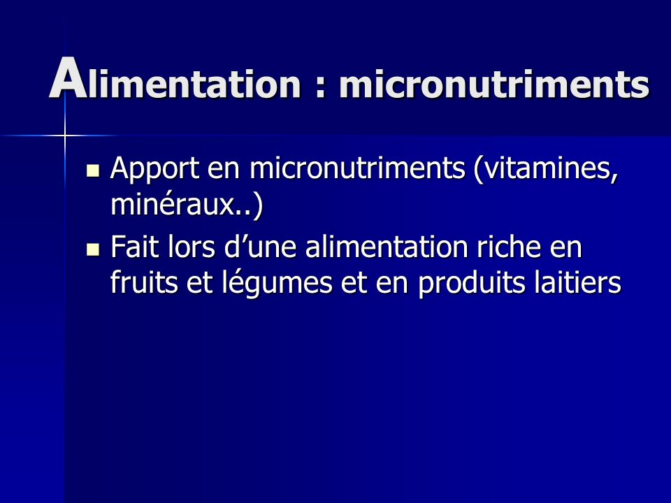 Alimentation : micronutriments
