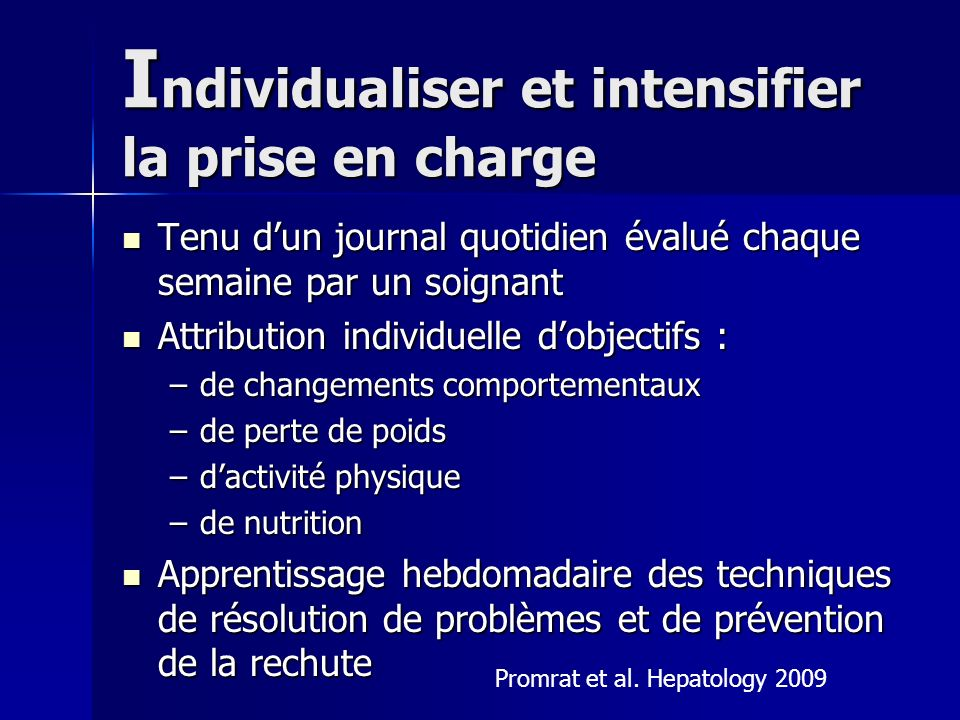 Individualiser et intensifier la prise en charge